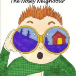 The Nosey Neighbour by Carrie Richardson of Carried Along Productions